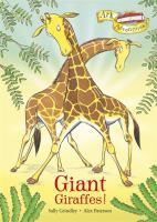 Giant Giraffes!