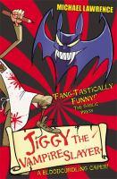 Jiggy the Vampire Slayer