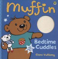 Muffin Bedtime Cuddles
