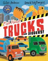 Mad About Trucks and Diggers