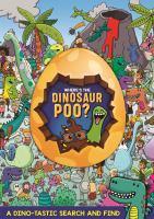 Where's the Dinosaur Poo?