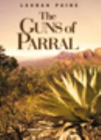 The Guns of Parral