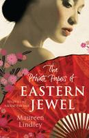 The Private Papers of Eastern Jewel