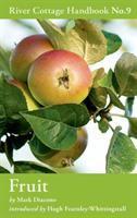 The River Cottage Fruit Handbook