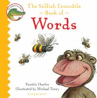 The Selfish Crocodile Book of Words