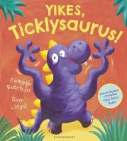 Yikes Ticklysaurus!