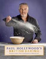 Paul Hollywood's British Baking / Photography by Peter Cassidy