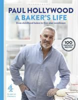A baker's life : from childhood bakes to five-star excellence
