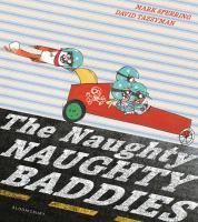The Naughty Naughty Baddies