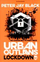 Urban Outlaws Lockdown