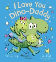 I Love You, Dino-Daddy