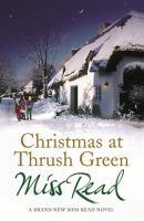 Christmas At Thrush Green