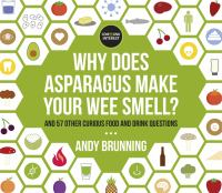 Why Does Asparagus Make your Wee Smell
