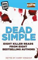 DEAD SIMPLE / QUICK READS