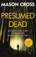 Presumed Dead : Carter Blake Book 5