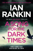 Song for the Dark Times by Ian Rankin