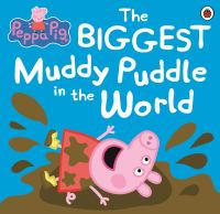 The Biggest Muddy Puddle in the World