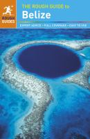The Rough Guide to Belize, [2014]