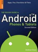 The Rough Guide to Android Phones & Tablets