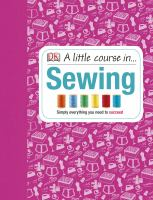 A Little Course In-- Sewing