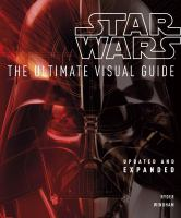 Star Wars, the Ultimate Visual Guide