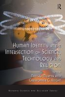 Human Identity at the Intersection of Science, Technology, and Religion