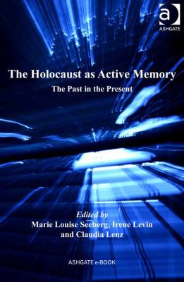 "Picture of the book cover for ""The Holocaust as Active Memory: The Past in the Present"""