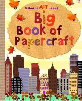 Big Book of Papercraft