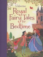 Usborne Royal Fairy Tales for Bedtime