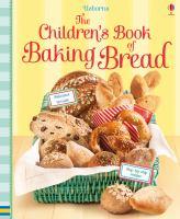 The Children's Book of Baking Bread