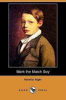 Mark, the Match Boy