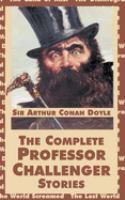 The Complete Professor Challenger Stories