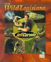Into Wild Louisiana