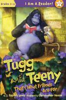 Tugg and Teeny