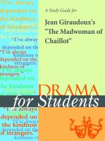 """A Study Guide for Jean Giraudoux's """"the Madwoman of Chaillot"""""""