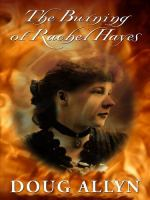The Burning of Rachael Hayes