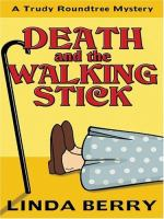 Death and the Walking Stick