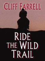 Ride the Wild Trail