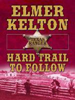 Hard Trail to Follow