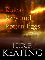 Rules, Regs and Rotten Eggs