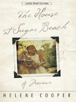 Cover of The house at Sugar Beach : in search of a
