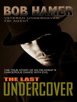 The Last Undercover