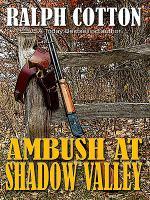 Ambush at Shadow Valley