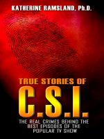 True Stories of C.S.I