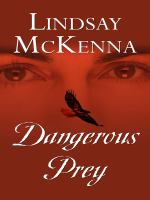 Dangerous Prey