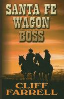 Santa Fe Wagon Boss
