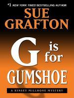 """G"" Is for Gumshoe"