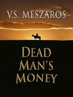Dead Man's Money[text (lg. Print)]
