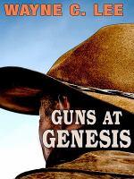 Guns at Genesis