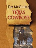 Texas Cowboys [text (large Print)]